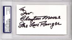 Clayton Moore Signed - Autographed 3x5 inch Index Card with The Lone Ranger Inscription - Deceased 1999 - PSA/DNA Authenticity (COA) - PSA Slabbed Holder