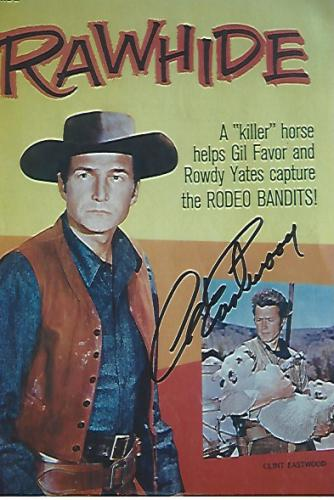 """CLINT EASTWOOD as ROWDY YATES in TV Series """"RAWHIDE"""" from 1959-65 Signed Color Photo 4x6"""
