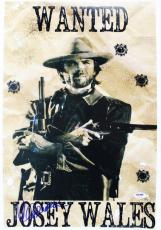Clint Eastwood Signed 12X18 Outlaw Josey Wales Photo PSA/DNA #X03595