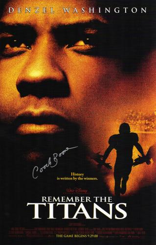 Coach Herman Boone Signed Remember The Titans 11x17 Movie Poster