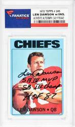 Len Dawson Kansas City Chiefs Autographed 1972 Topps #245 Card with SB IV MVP, SB IV Champ, HOF 87 Inscription - Mounted Memories  - Mounted Memories