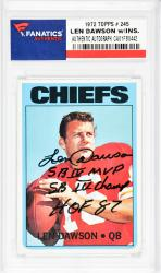 Len Dawson Kansas City Chiefs Autographed 1972 Topps #245 Card with SB IV MVP, SB IV Champ, HOF 87 Inscription - Mounted Memories  - Mounted Memories