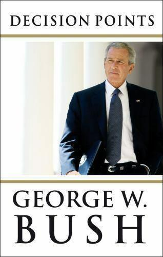 Decision Points 2010 George W. Bush Hardcover Book 1st Edition