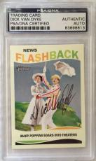 DICK VAN DYKE Hand Signed TOPPS Mary Poppins Trading Card PSA/DNA Slabbed Show