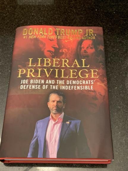 Donald Trump Jr. LIBERAL PRIVILEGE Autographed Signed book 2020 First Edition