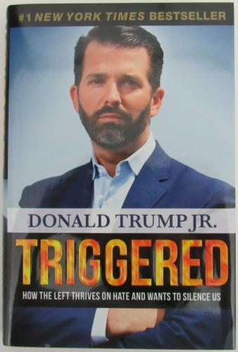 "Donald Trump Jr. Signed/Autographed ""Triggered"" Book JSA 158889"