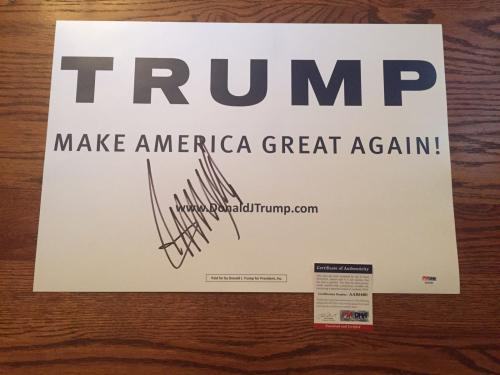 DONALD TRUMP Signed Make America Great Again Campaign Sign Poster PSA DNA COA