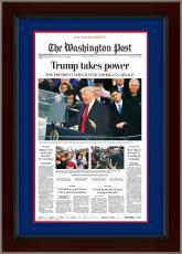 Donald Trump Washington Post 45th President Inauguration TRUMP TAKES POWER Framed Newspaper Photo