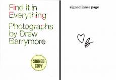 Drew Barrymore Signed - Autographed Find it in Everything Hardcover Book - Guaranteed to pass PSA or JSA - Photos of Hearts