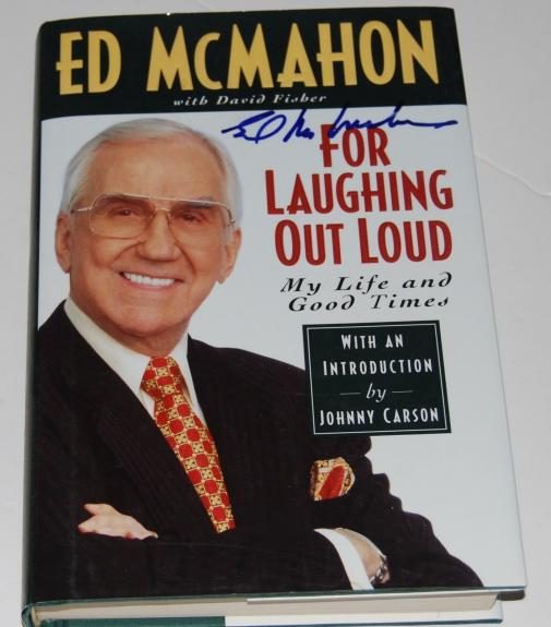 ED MCMAHON signed (FOR LAUGHING OUT LOUD) HARDCOVER BOOK W/COA
