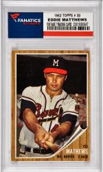 Eddie Mathews Milwaukee raves 1962 Topps #30 Card