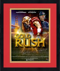 "Framed Colin Kaepernick & Jim Harbaugh San Francisco 49ers Autographed 20"" x 24"" Movie Poster"