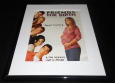 Friends The Birth 2002 NBC Framed 11x14 ORIGINAL Advertisement Jennifer Aniston