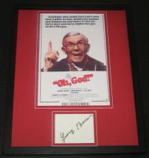 George Burns Oh God! Signed Framed 11x14 Photo Display