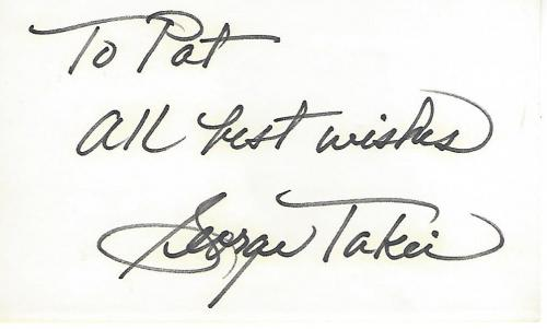 "GEORGE TAKEI -ACTOR- Best Known for His Role HIKARU SULU, HELMSMAN of the USS ENTERPRISE in TV Series ""STAR TREK"" Inscribed to a Fan - Signed 5x3 Index Card"