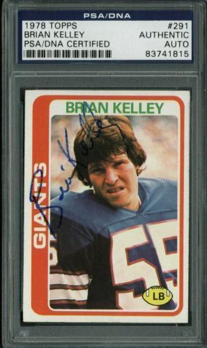 Giants Brian Kelley Signed Card 1978 Topps #291 PSA/DNA Slabbed