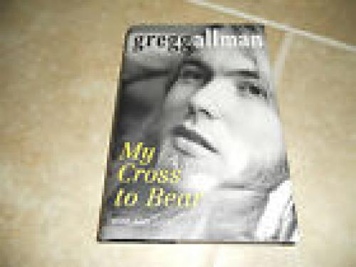 Gregg Allman Brothers My Cross to Bear Signed Book PSA Certified
