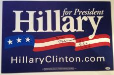 HILLARY & BILL CLINTON Signed Hillary For President CAMPAIGN SIGN w/ PSA DNA COA