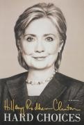 Hillary Clinton Autographed Hard Choices Book - JSA LOA