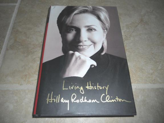Hillary Clinton Living History Signed Autographed Book PSA Certified