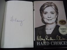 Hillary Clinton Presidential Signed Auto 2014 Hard Choices Book Proof W/coa D