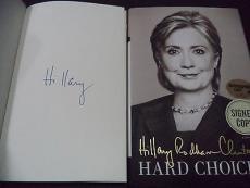 Hillary Clinton Presidential Signed Auto 2014 Hard Choices Book Proof W/coa I