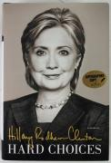 Hillary Clinton Signed 1St Edition Hard Choices Book PSA/DNA