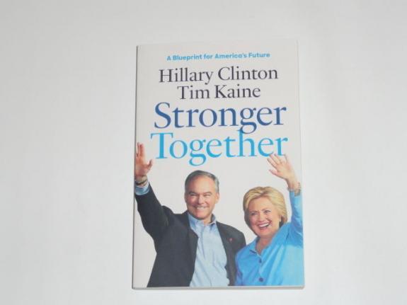 "Hillary Clinton Tim Kaine Signed ""stronger Together"" Book & Bonus Poster Jsa Loa"
