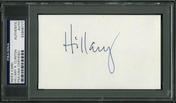 Hillary R. Clinton Signed 3x5 Index Card Autographed PSA/DNA Slabbed