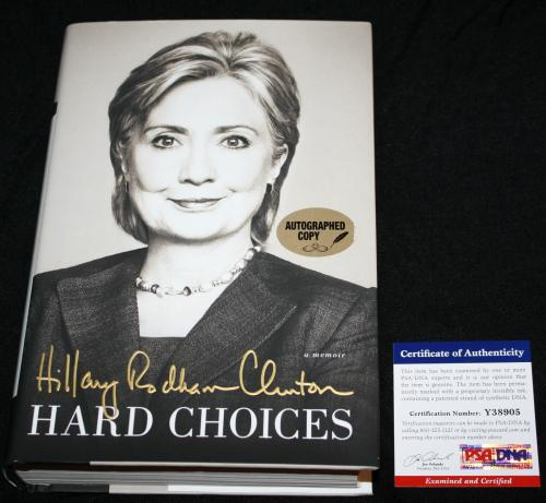 Hillary Rodham Clinton signed book Hard Choices First Edition Hard Cover,PSA/DNA
