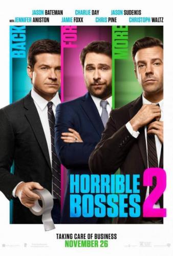 Horrible Bosses 2 Movie Poster Jason Bateman Charlie Day Jason Sudeikis