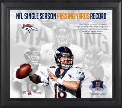 Peyton Manning Denver Broncos Single-Season Passing Yardage Record Framed 15'' x 17'' Collage with Game-Used Ball-Limited Edition of 500 - Mounted Memories