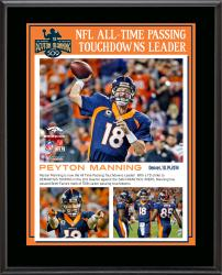 "Peyton Manning Denver Broncos Becomes NFL All-Time Touchdown Passing Record Leader 10"" X 13"" Sublimated Plaque"