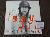 Iggy Pop Naughty Little Doggie Signed Autographed LP Poster Flat PSA Certified