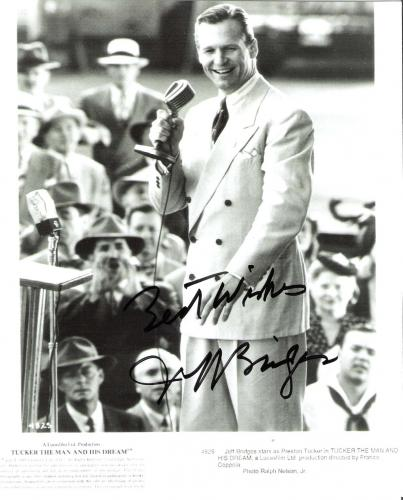 "JEFF BRIDGES ""TUCKER THE MAN AND HIS DREAM"" Signed 8x10 B/W Photo"