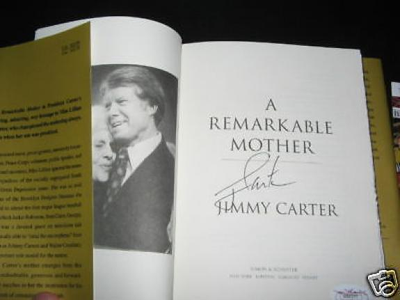 Jimmy Carter A Remarkable Mother Jsa/coa Signed Book