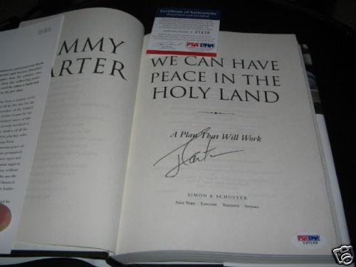 Jimmy Carter Peace Inthe Holy Land Psa/dna Signed Book