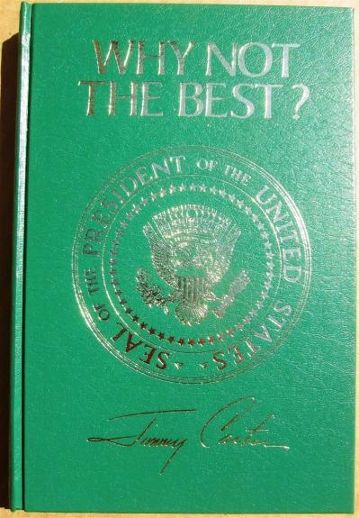 Jimmy Carter signed book Why Not the Best? Presidential Edition 1977 PSA/DNA