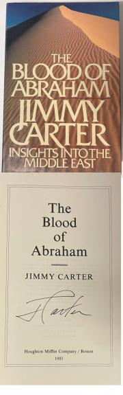 Jimmy Carter signed The Blood of Abraham Beckett Review 1985 Hard Cover/DJ 1st Edition Book POTUS