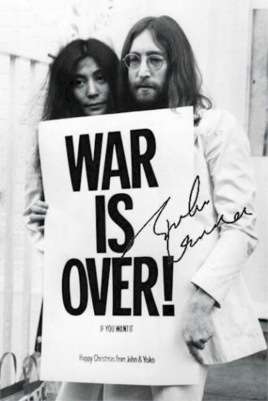 John Lennon Facsimile Signature   Yoko Ono The War Is Over Poster