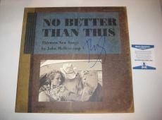 JOHN MELLENCAMP Signed NO BETTER THAN THIS Album w/ Beckett COA