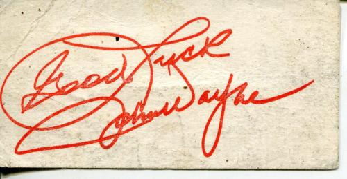 John Wayne Personal Calling Card With Pre-printed Autograph / Signature Last One