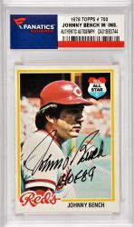 Johnny Bench Cincinnati Reds Autographed 1978 Topps #700 Card with HOF 89 Inscription