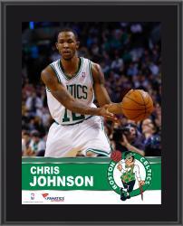 """Chris Johnson Boston Celtics Sublimated 10.5"""" x 13"""" Plaque"""