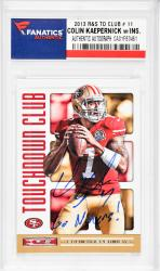 Colin Kaepernick San Francisco 49ers Autographed 2013 R&S TD Club #11 Card with Go Niners! Inscription - Mounted Memories  - Mounted Memories