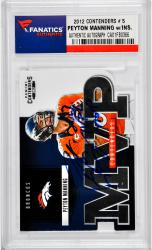 Peyton Manning Denver Broncos Autographed 2012 Contenders #5 Card with 2013 NFL MVP Inscription - Mounted Memories