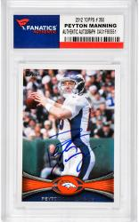Peyton Manning Denver Broncos Autographed 2012 Topps #350 Card