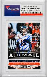 Peyton Manning Denver Broncos Autographed 2013 Score #230 Card
