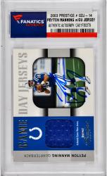 Peyton Manning Indianapolis Colts Autographed 2003 Prestige #GDJ-14 Card with Piece of Game-Used Jersey