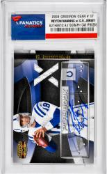 Peyton Manning Indianapolis Colts Autographed 2009 Gridiron Gear #17 Card with Piece of Game-Worn Jersey